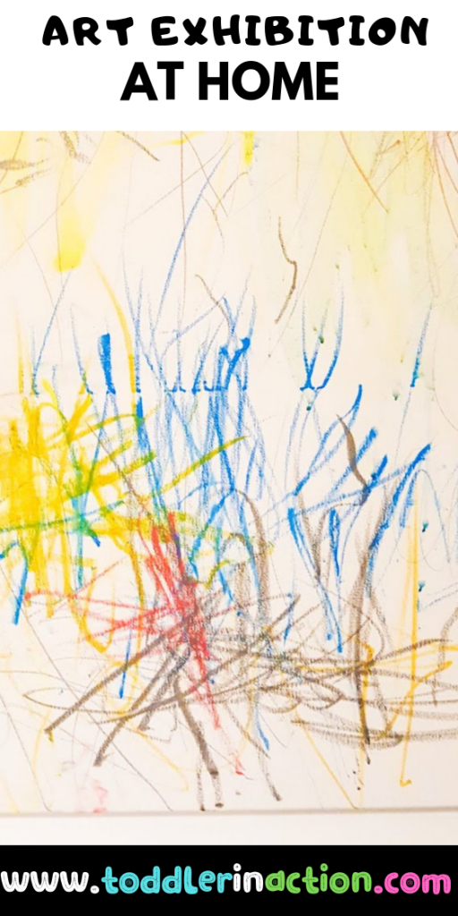 Art for toddler activities exhibition at home