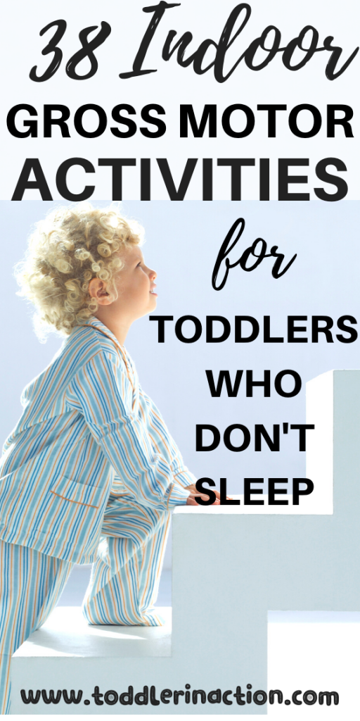 Indoor Physical Activities For Toddlers Who Don't Sleep
