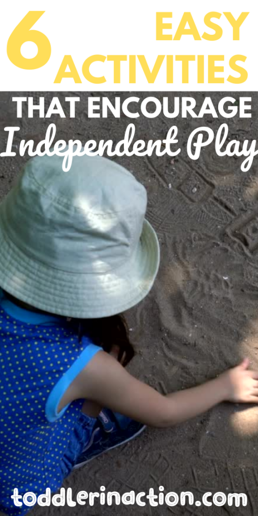 easy activities that encourage independent play