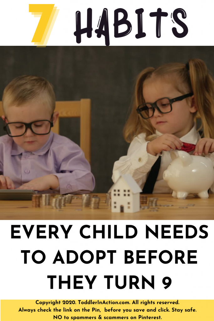 7 habits every child needs to adopt