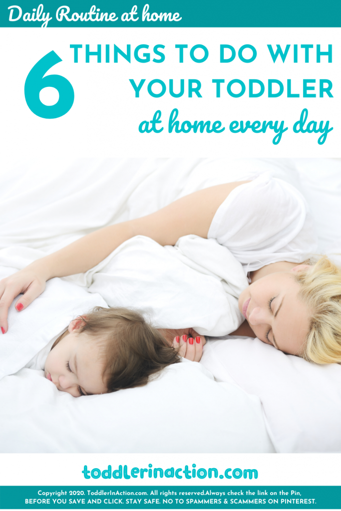 Stay at home mom daily schedule toddler activities at home