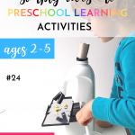 50 EASY, FUN PRESCHOOL LEARNING ACTIVITIES