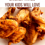 EASY AIR FRYER CHICKEN WINGS YOUR KIDS WILL LOVE