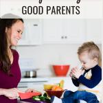 5 SIMPLE HABITS OF GOOD PARENTS